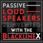 BlacklineX loudspeakers reinvented