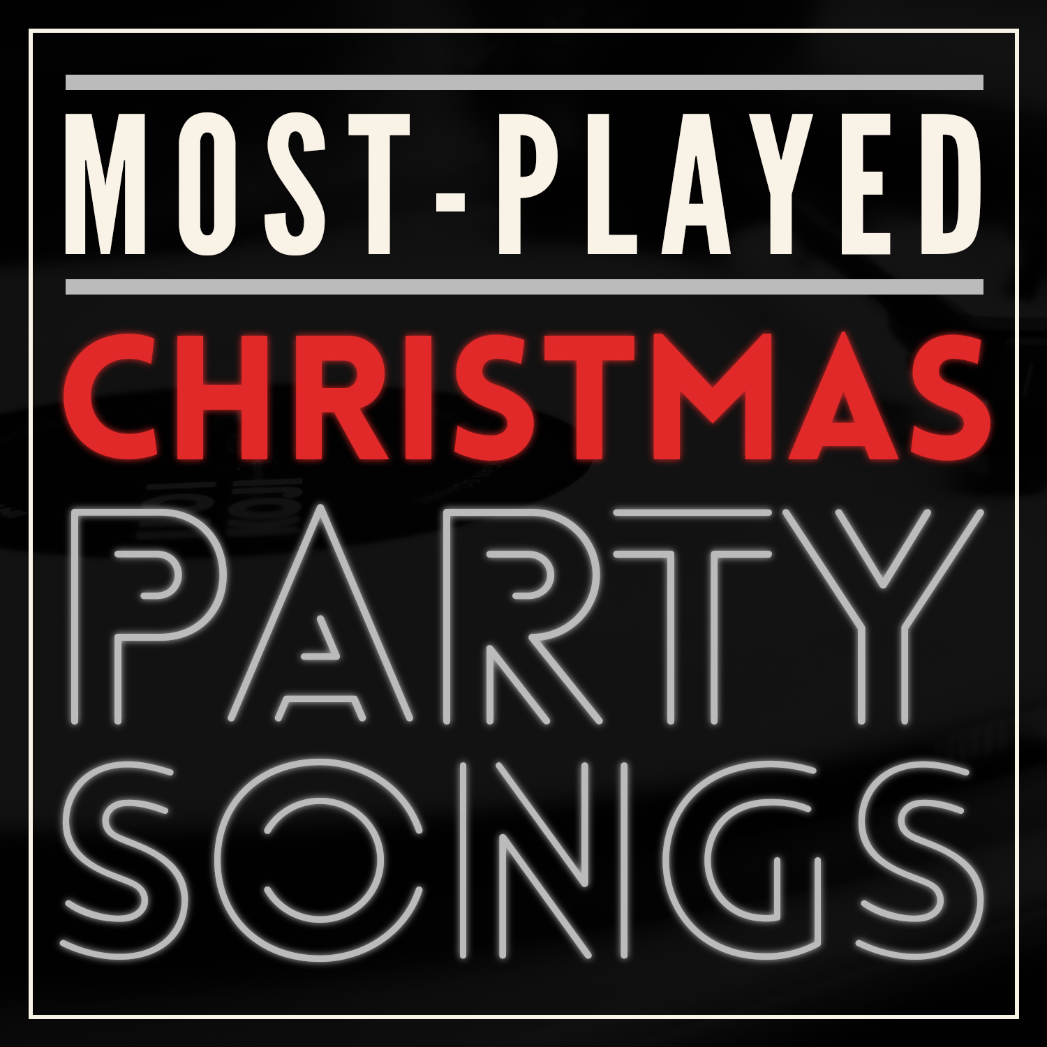 most played christmas party songs - Christmas Party Songs