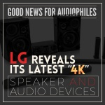 LG reveals its latest '4K' speaker and audio devices