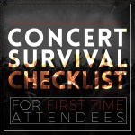 Concert Survival Checklist for First-Time Attendees