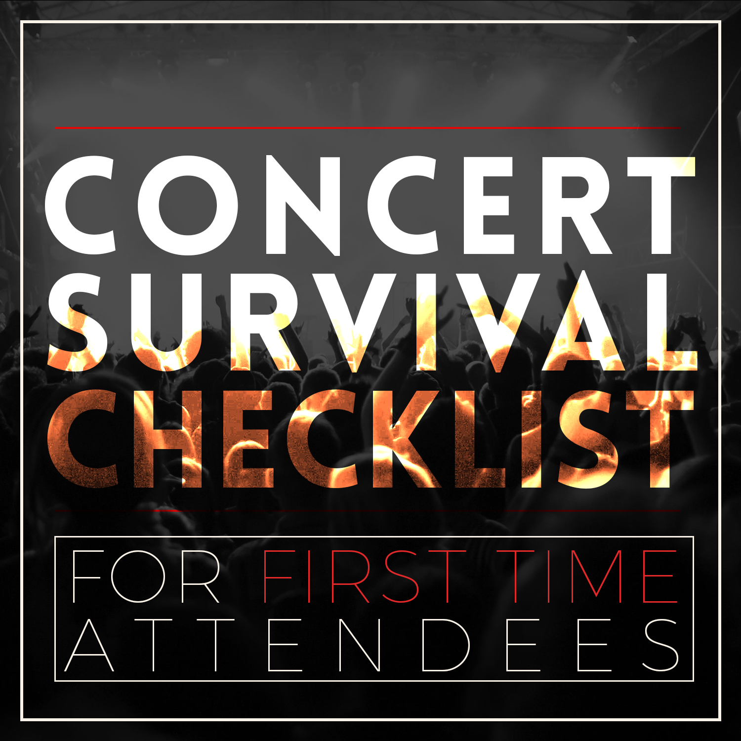 Concert Survival Checklist for First-Time Attendees | Blog