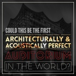 "Could this be the First ""Architecturally and Acoustically Perfect"" Auditorium in the World"