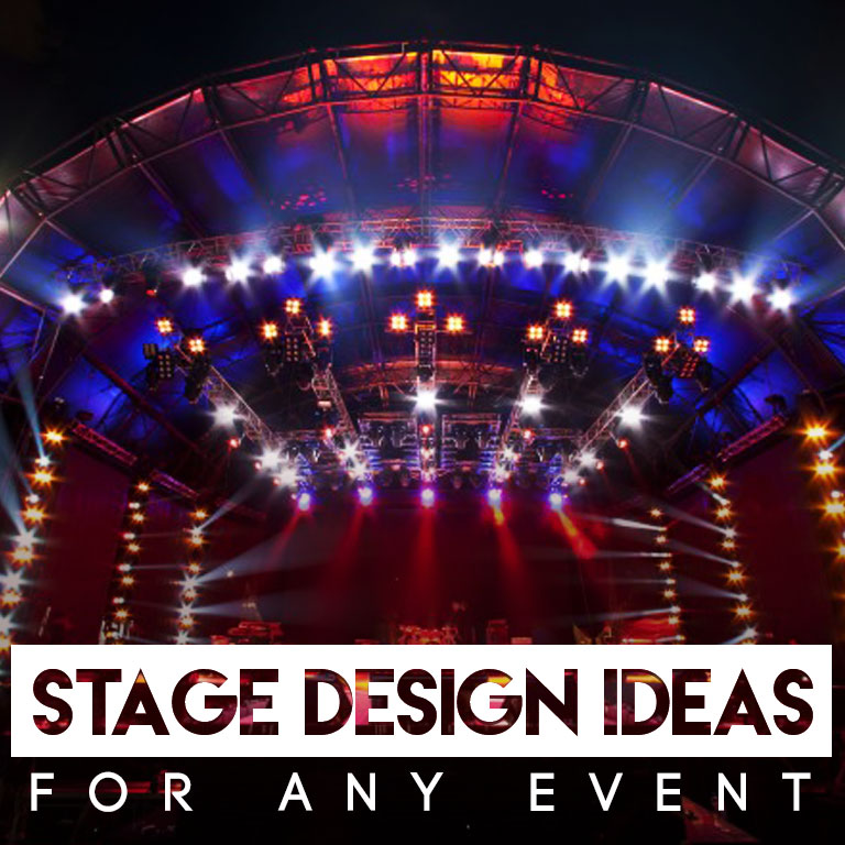 stage design ideas for every event - Stage Design Ideas
